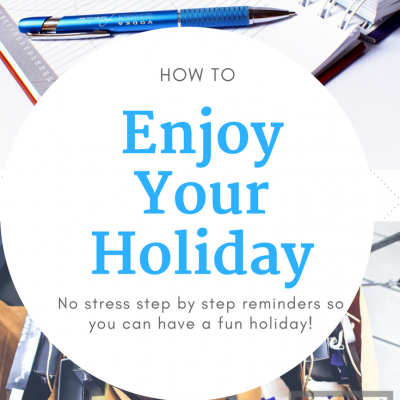 How to Enjoy a Holiday