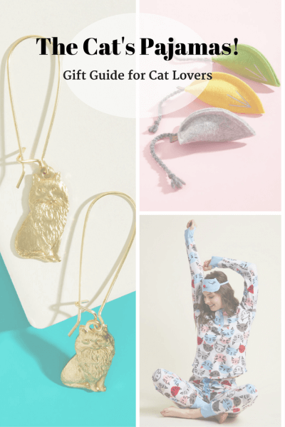 You're the Cats Pajamas! Gift Guide for Cat Lovers