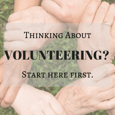 Thinking About Volunteering in your community? Start Here!