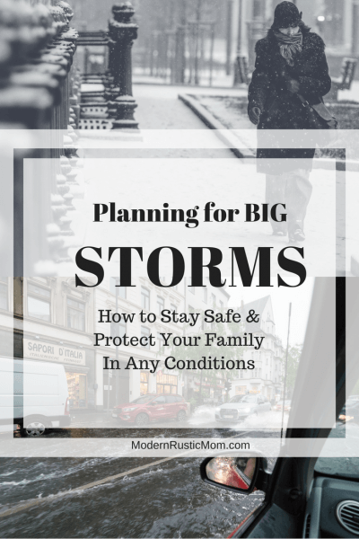 How to Plan for a Big Storm or Natural Disaster